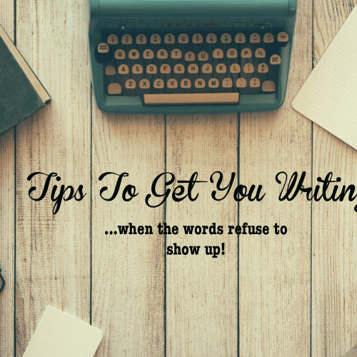 5 Tips to Get You Writing When the Words Refuse to Show Up.